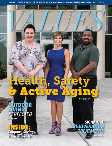 VALUES July 2019 Bixby, Jenks & Sapulpa by Values, Inc  - issuu