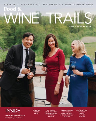 Food & Wine Trails   July-August 2019 by BC Food & Wine Trails