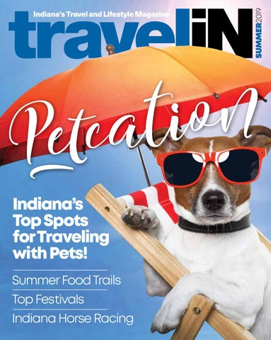 Haynes Apperson Festival 2020.Travel Indiana Magazine Summer Issue 2019 By Travelindiana