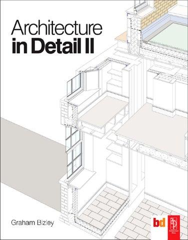 Architecture In Detail Ii Graham Bizley By Sebasti 225 N