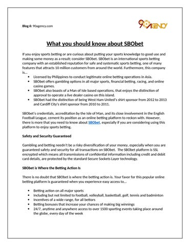 What You Should Know About Sbobet By 90agency Issuu