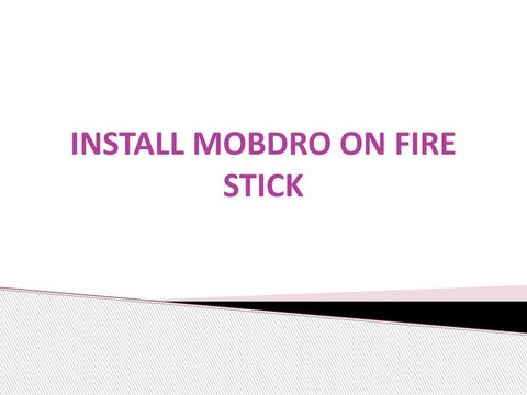 Install Mobdro on Fire Stick by Thompson Ford - issuu