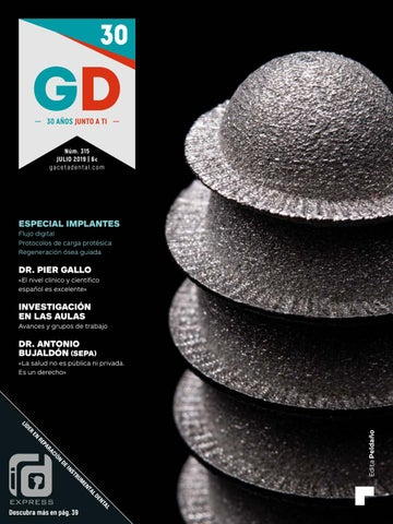 Gaceta Dental 315 By Peldaño Issuu