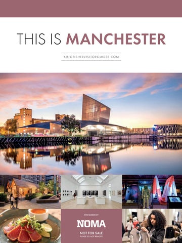 This Is Manchester By Kingfisher Visitor Guides Issuu