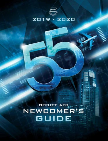 Offutt AFB Newcomer's Guide 2019 by Suburban Newspapers - issuu