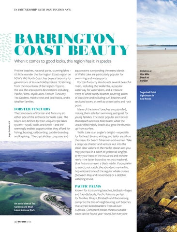 Page 36 of BARRINGTON COAST BEAUTY When it comes to good looks, this region has it in spades