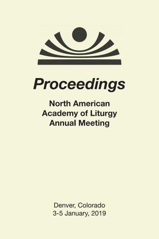 Proceedings of the North American Academy of Liturgy 2019 by