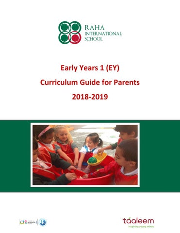 Early Years 1 Curriculum Guide 2018-2019 by Raha Interntional School
