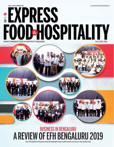 Express Food and Hospitality (Vol 1 No 4) July, 2019 by