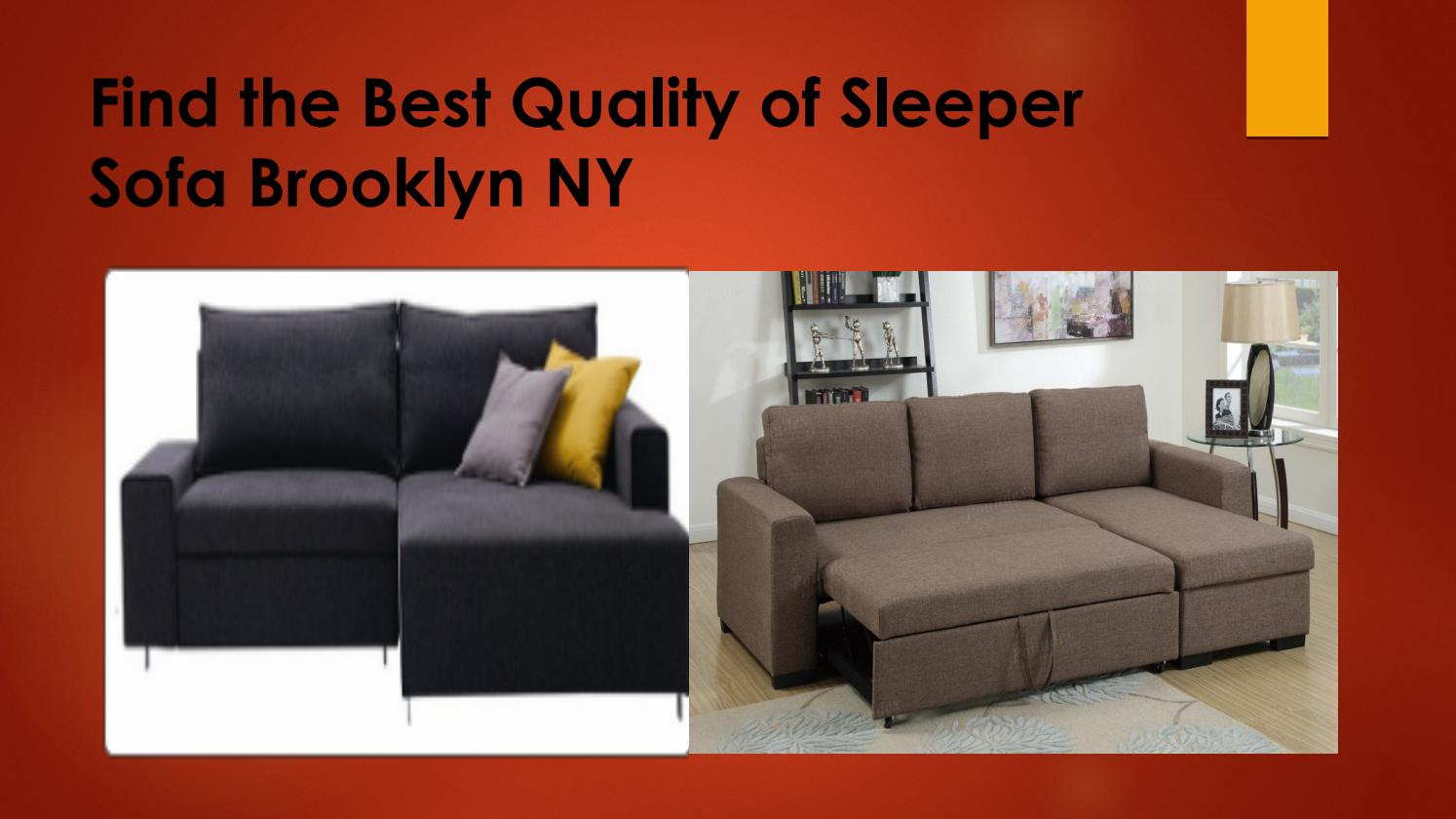 Find the Best Quality of Sleeper Sofa Brooklyn NY by GoGo ...