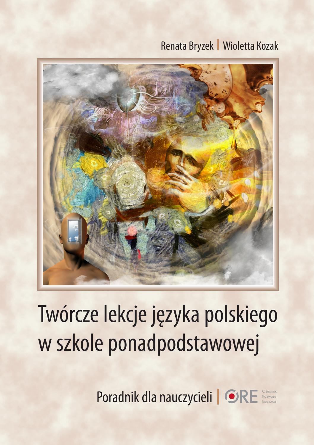Twórcze lekcje języka polskiego w szkole ponadpodstawowej