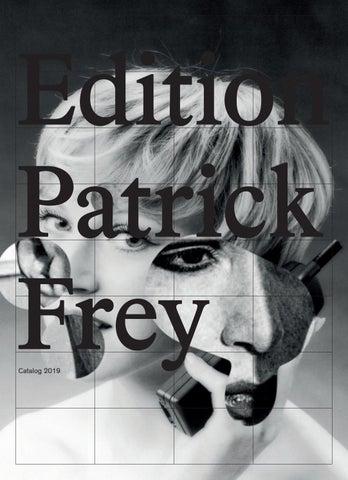 Edition Patrick Frey Catalog 2019 by Patrick Frey - issuu