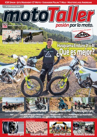 e5849470 MotoTaller 276 mayo 2019 by CEI Arsis, S. L. - issuu