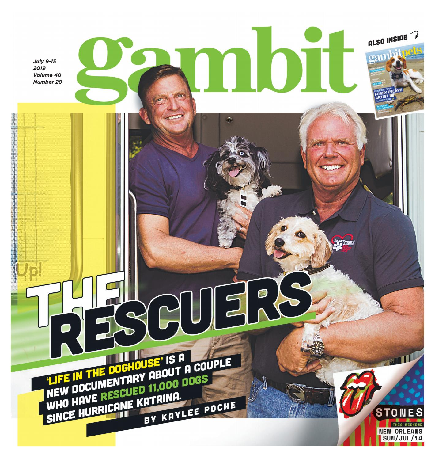 Gambit New Orleans, July 9, 2019 by Gambit New Orleans - issuu