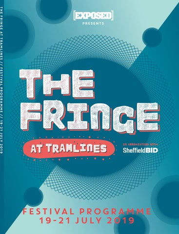 B2b Disco Cracker Fountain.The Fringe At Tramlines 2019 Programme By Exposed Magazine Issuu