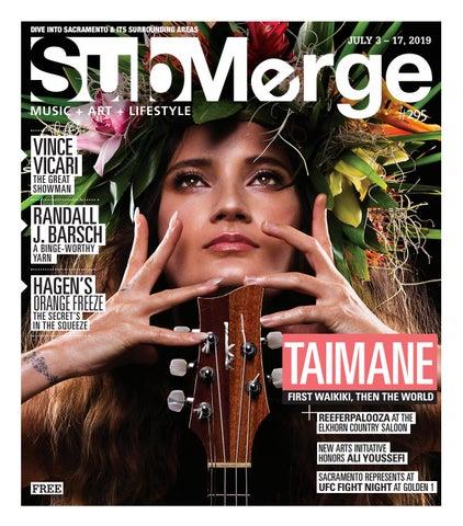 Submerge Magazine: Issue 295 (July 3 - July 17, 2019) by Submerge