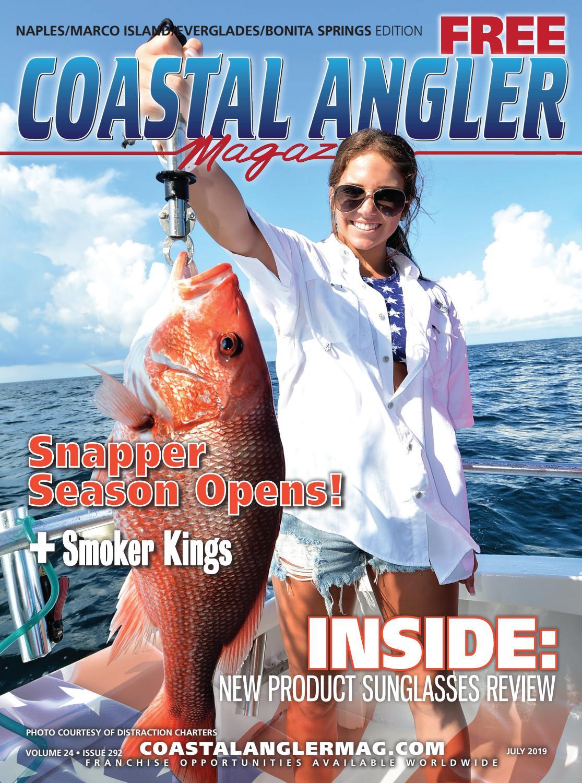 Coastal Angler Magazine | July 2019 | Naples Edition by
