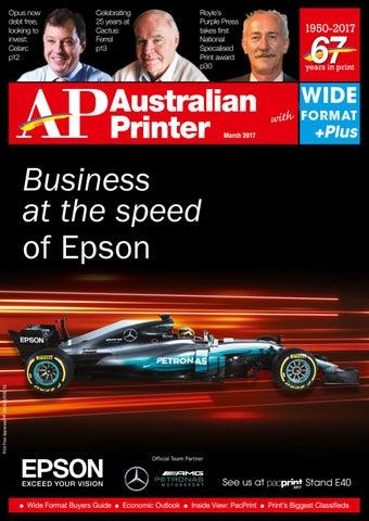 Australian Printer March 2017 by The Intermedia Group - issuu