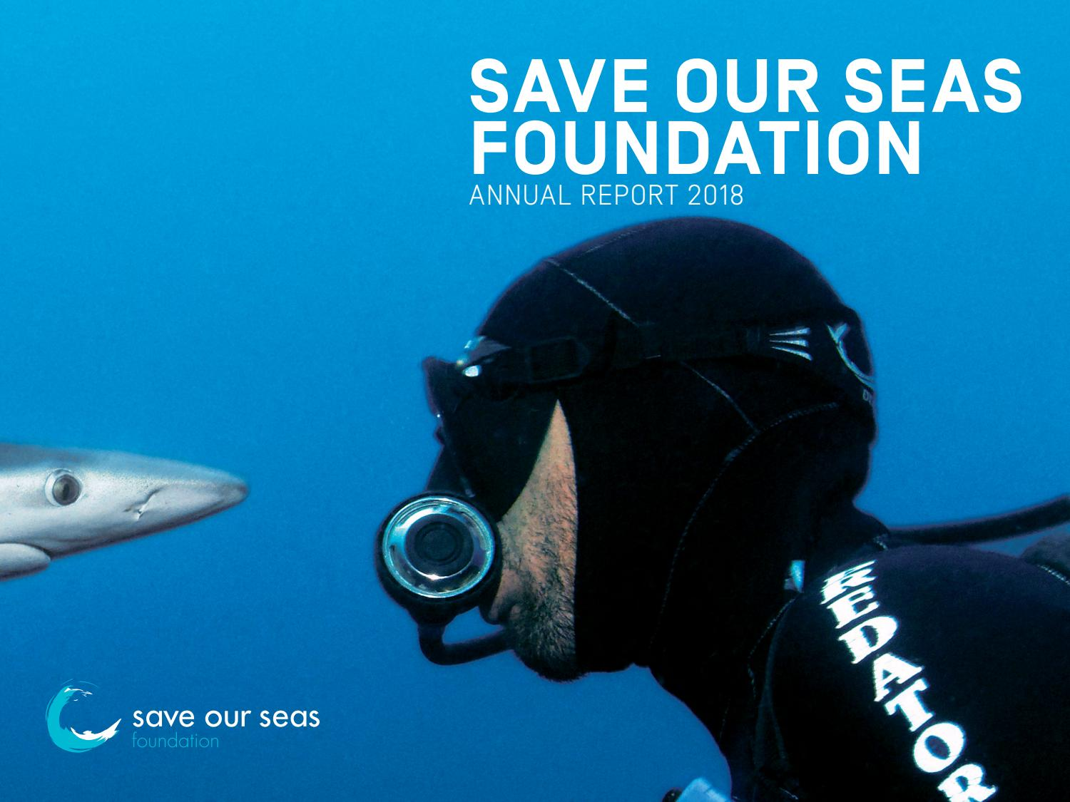 SOSF 2018 Annual Report by Save Our Seas Foundation - issuu