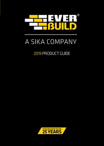 Everbuild 2019 Product Guide by Sika Everbuild - issuu