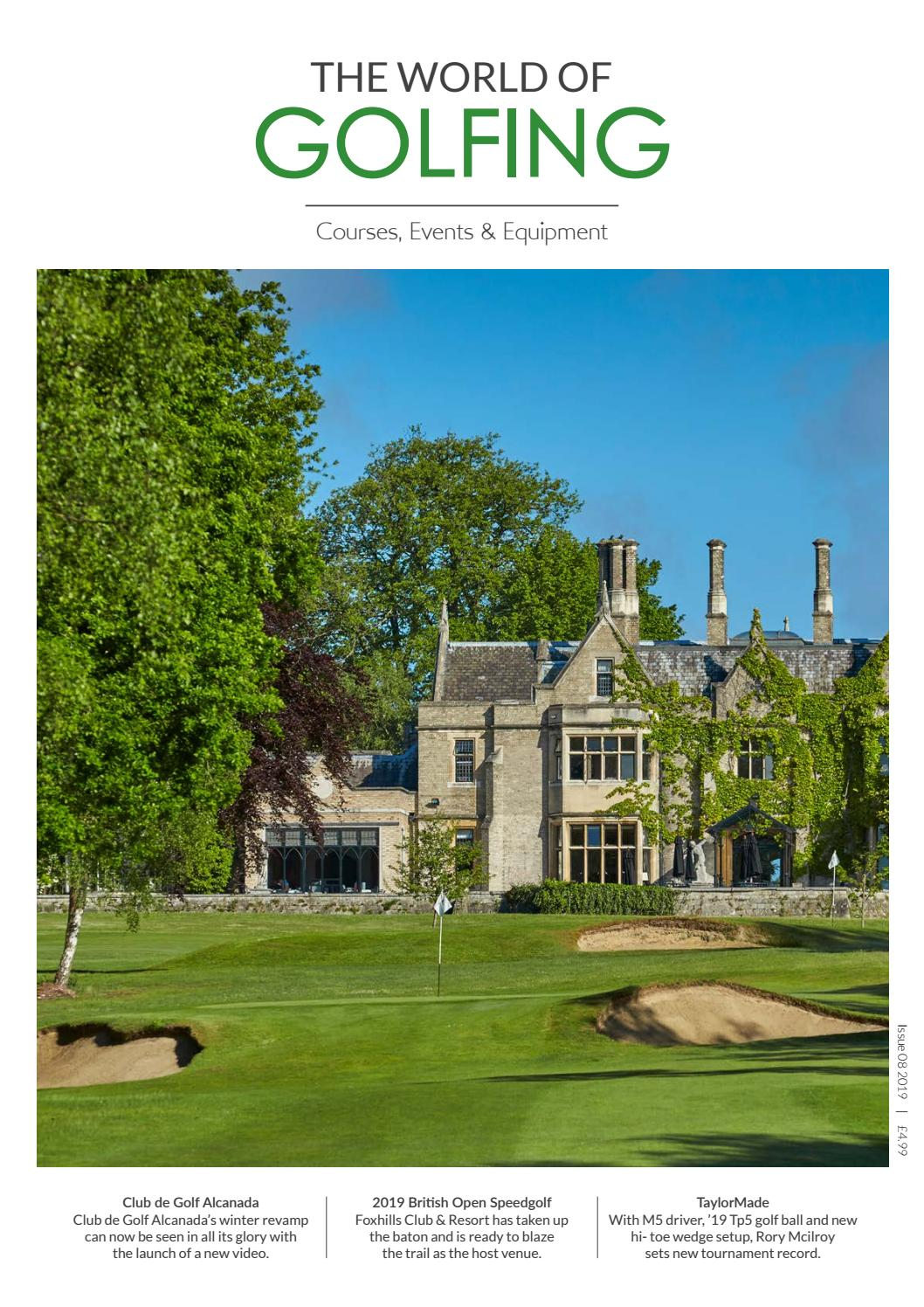 The World Of Golfing Issue 08 2019 By The World Of