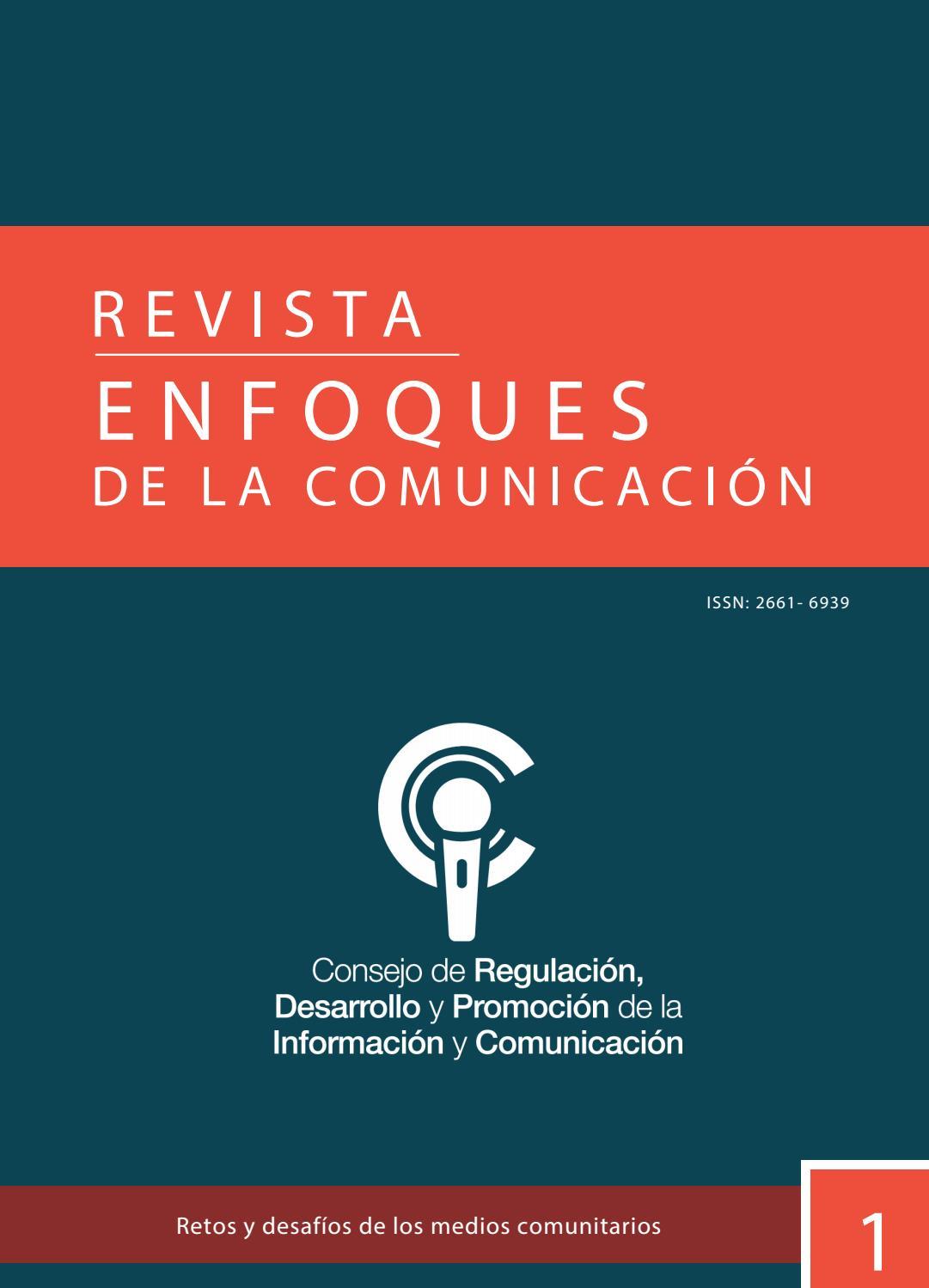 Enfoques De La Comunicación Retos Y Desafíos De Los Medios