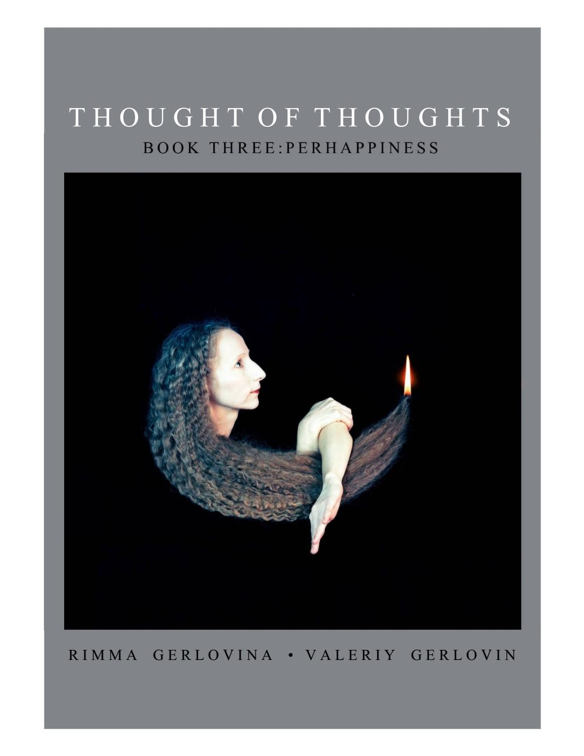 Rimma Gerlovina Valeriy Gerlovin Thought of Thoughts: Book 3