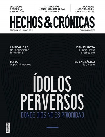 Hechos Crónicas Edic 103 Mayo 19 By Revista Hechos