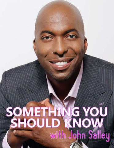 Page 45 of ATHLEISURE MAG JUN 2019 | Something You Should Know with John Salley