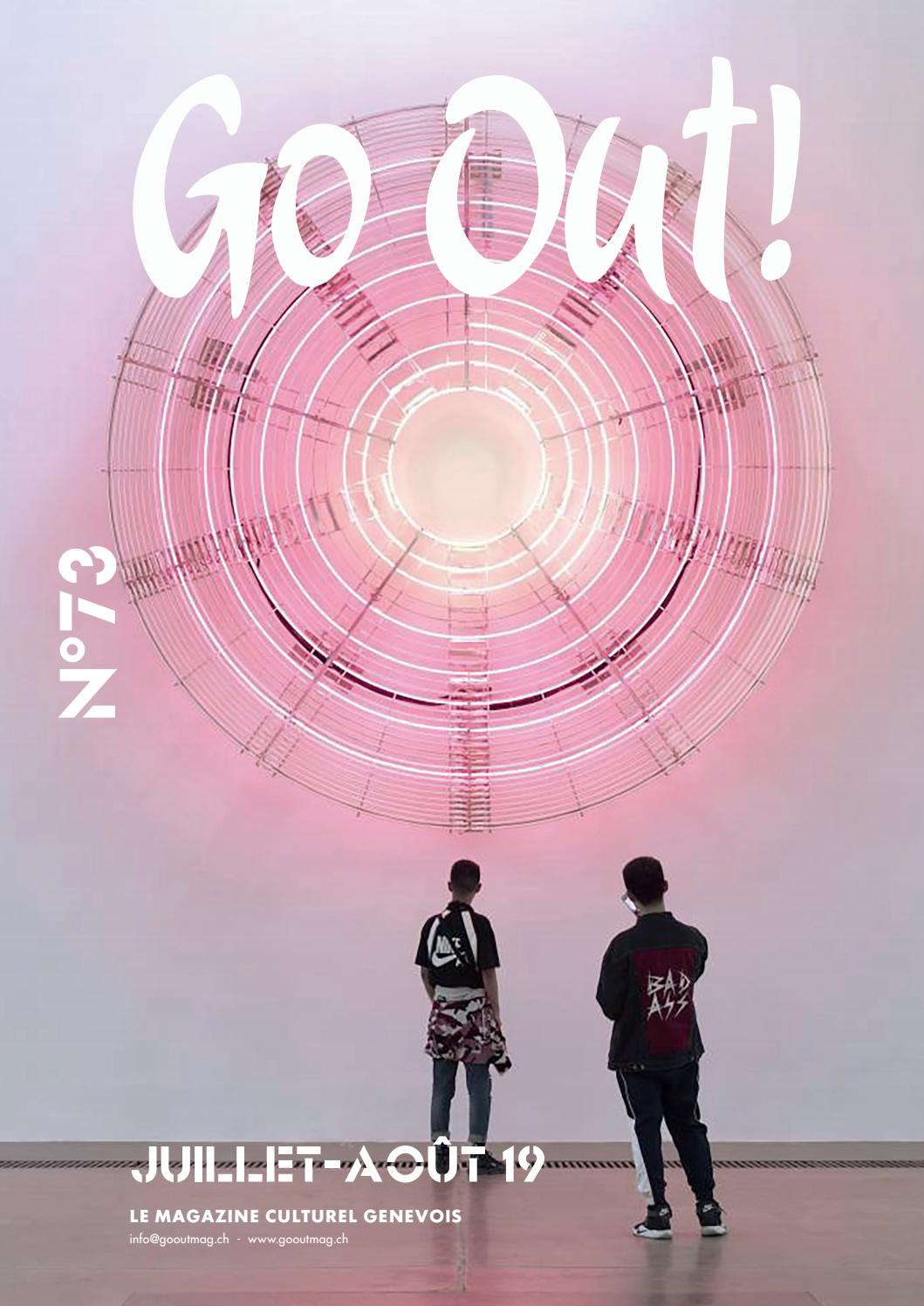 Go Out Magazine N 73 Juin 2019 By Go Out Magazine Issuu