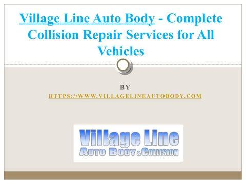Village Auto Body >> Village Line Auto Body Complete Collision Repair Services