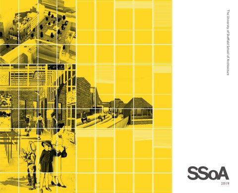 Sheffield School of Architecture 2019 Catalogue by SSoA - issuu