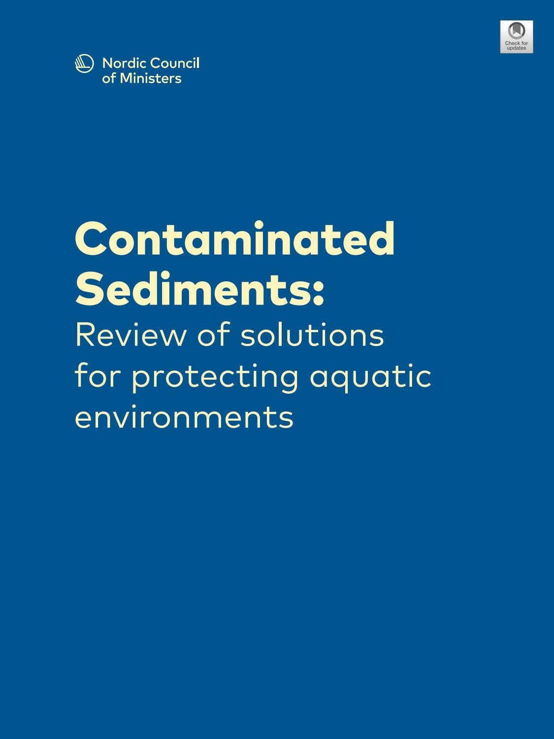 Contaminated Sediments Review Of Solutions For Protecting Aquatic