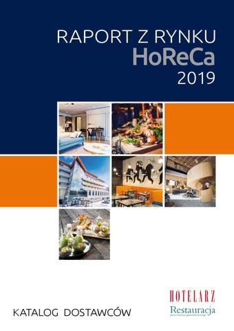 Raport Z Rynku Horeca 2019 Katalog Dostawcow By Polskie