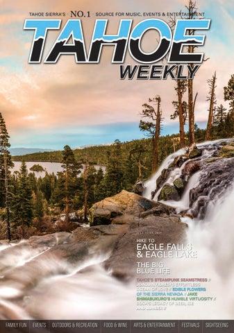 July 11- 17, 2019 by Tahoe Weekly - issuu