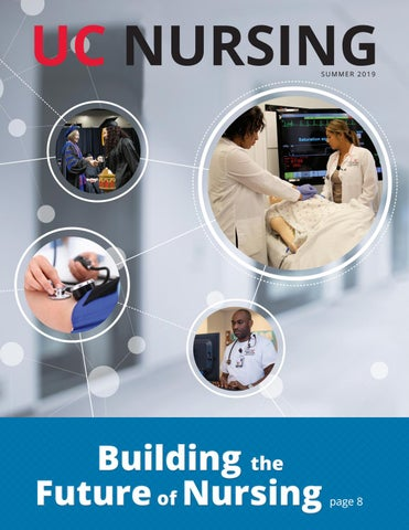 UC Nursing Magazine Summer 2019 by UC College of Nursing - issuu