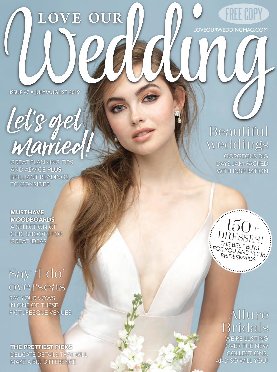 Love Our Wedding July August 2019 By Love Our Wedding Issuu