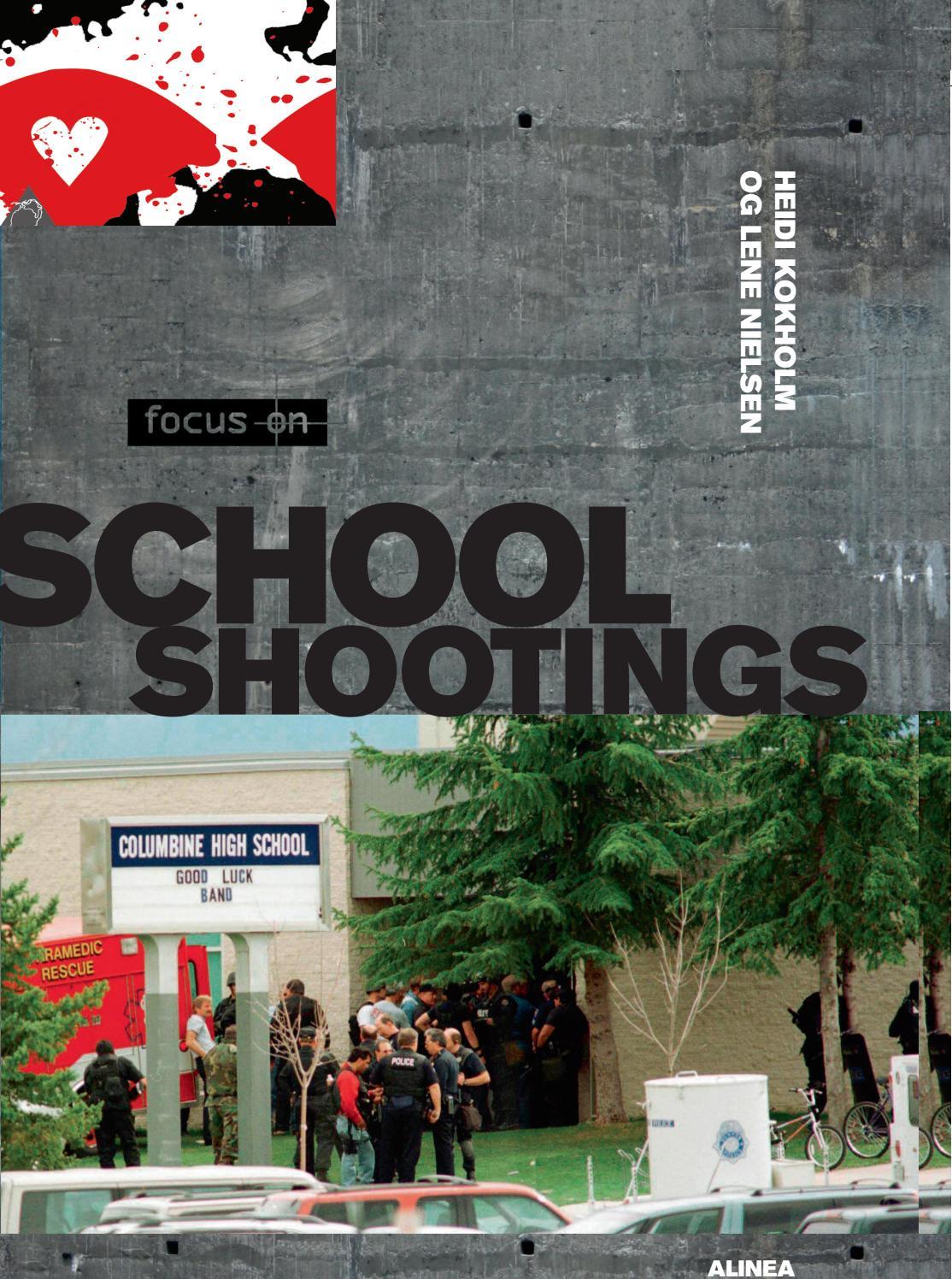 Focus On School Shootings By Alinea Issuu Saved by the oily viking. focus on school shootings by alinea issuu