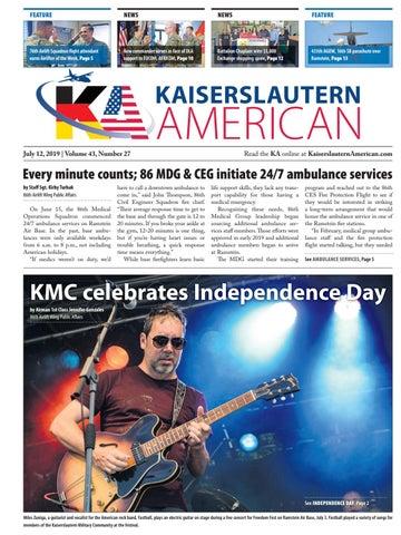 Kaiserslautern American, July 12, 2019 by AdvantiPro GmbH - issuu