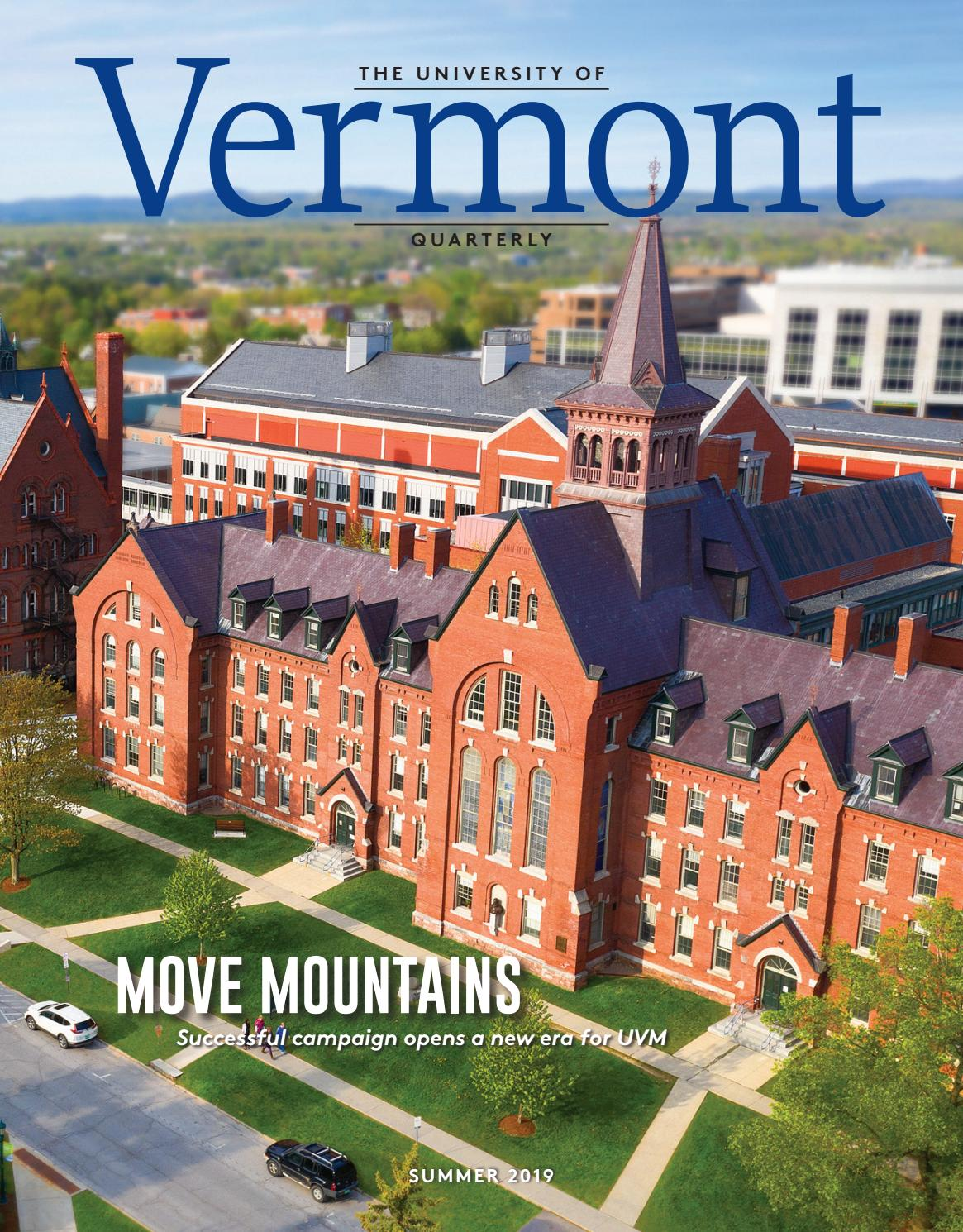 Vermont Quarterly, Summer 2019 by University of Vermont - issuu