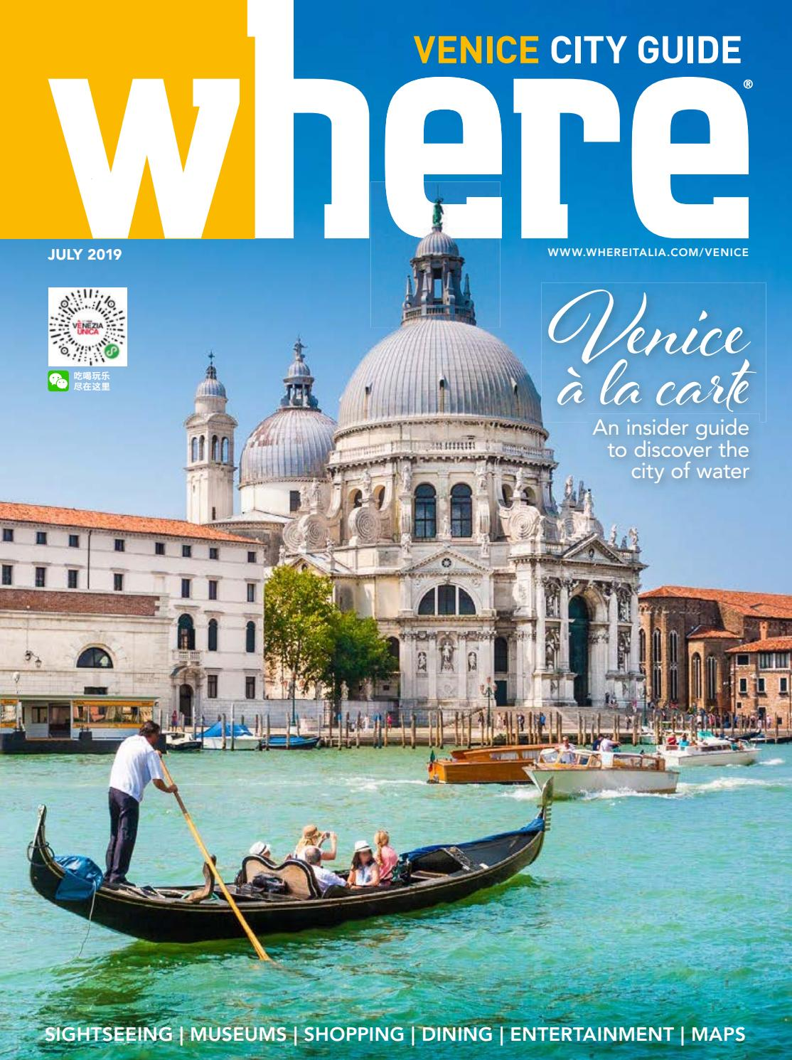 WhereTraveler Venice July 2019 by Where Venice - issuu