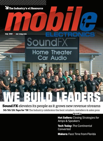 Mobile Electronics Magazine - July 2019 by Mobile