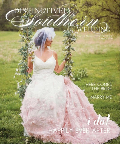 e063503ef99 Distinctively Southern Wedding Summer 2019 by Robertson Media Group ...