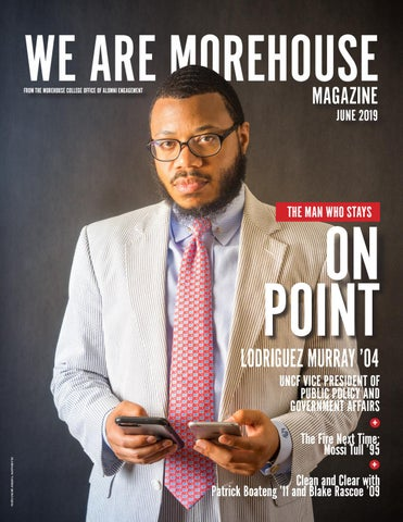 We Are Morehouse Magazine: June 2019 by Morehouse College Office of