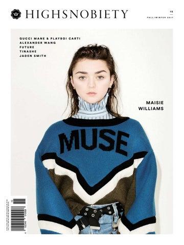 a6299284c04de Highsnobiety Magazine 15 - Winter 2017 by HIGHSNOBIETY - issuu