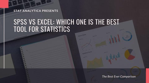 SPSS vs Excel : Which One is The Best Tool For Statistics by