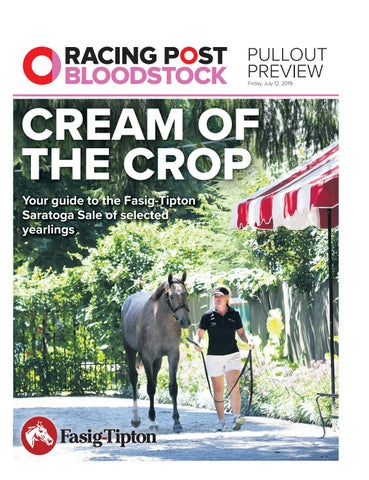Saratoga Yearling Sale Preview 2019 by RACING POST