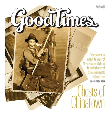 Good Times Santa Cruz July 10-16, 2019 by Metro Publishing