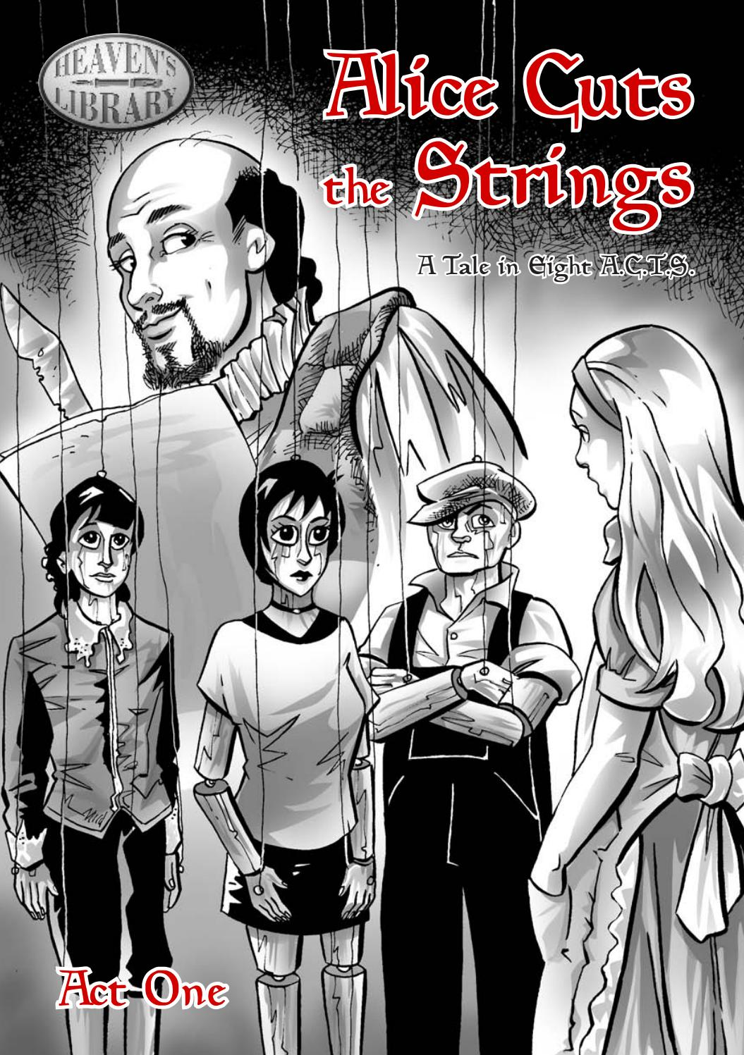 Alice Cuts the Strings
