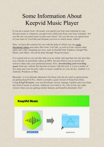 Some Information About Keepvid Music Player by Sherly Adams